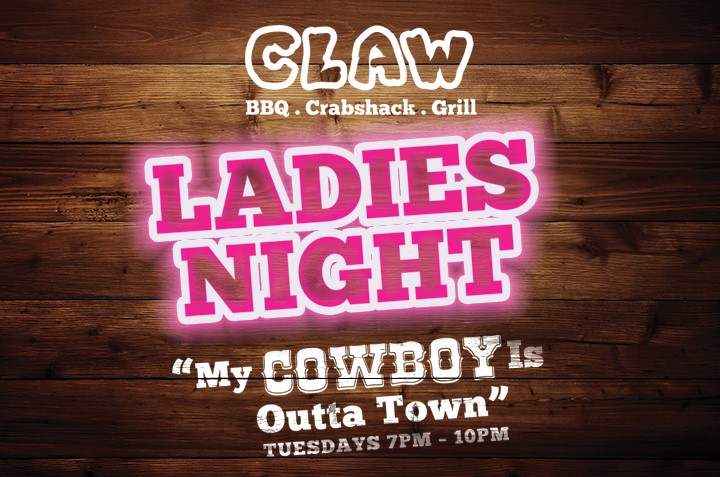 CLAW ladies night's are now on Tuesday's